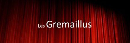 La troupe de théâtre des Gremaillus recrute