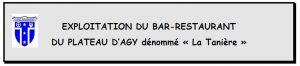 """Location-gérance du fonds de commerce du bar-restaurant """"la Tanière"""""""